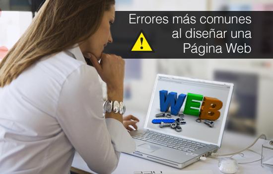 ERRORES MÁS COMUNES AL DISEÑAR UNA PAGINA WEB