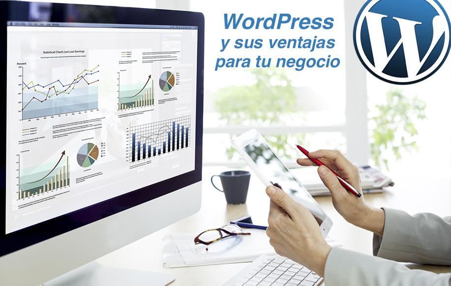 WordPress y sus ventajas para tu negocio