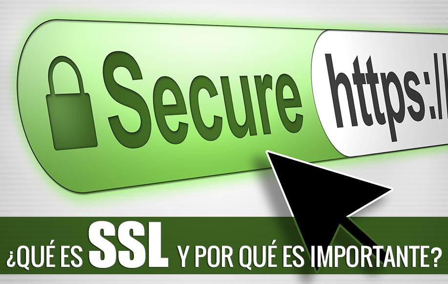 ¿Qué es SSL y por qué es importante