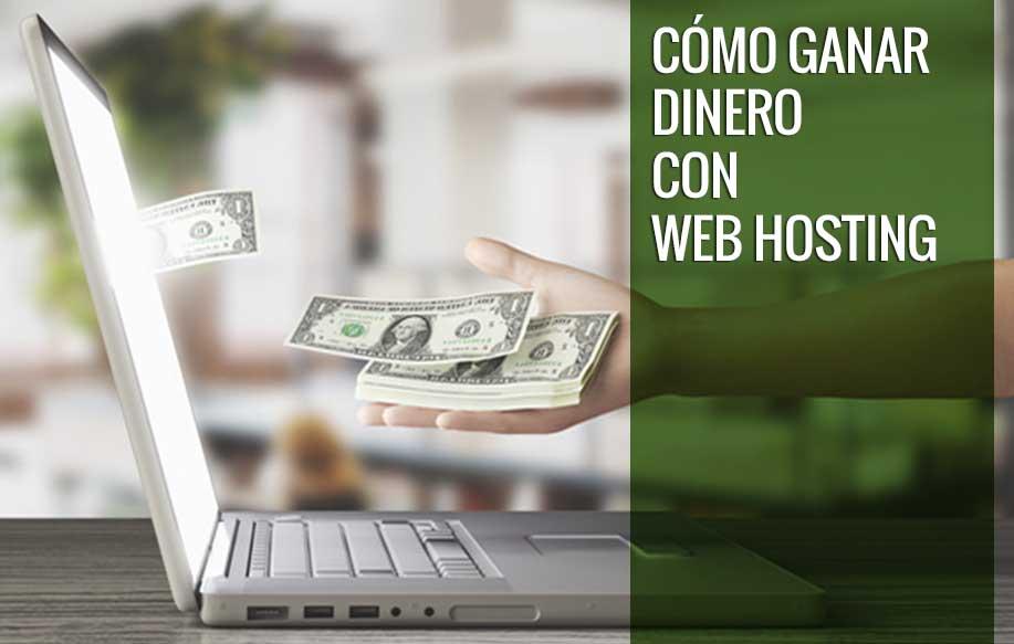 cómo ganar dinero con web hosting