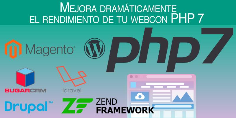 Mejora dramáticamente el rendimiento de tu web con PHP 7
