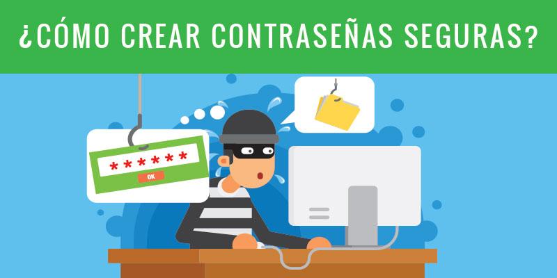 Crear contraseñas seguras