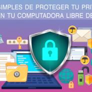 Formas simples de proteger tu privacidad – Mantén tu computadora libre de virus