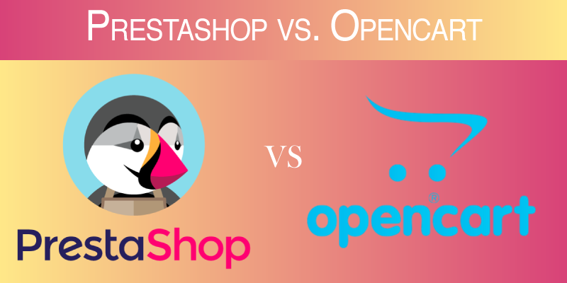 Prestashop vs. Opencart