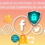 Formas simples de proteger tu privacidad – Ten cuidado con lo que compartes en las redes sociales