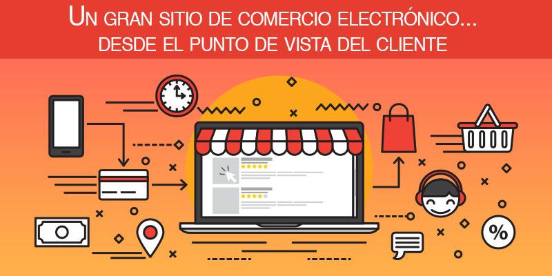 Un gran sitio de comercio electrónico... desde el punto de vista del cliente